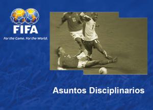 Asuntos Disciplinarios (FIFA)